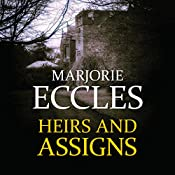 Heirs and Assigns | Marjorie Eccles