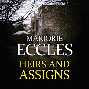 Heirs and Assigns Audiobook
