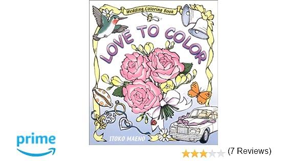 Counting Number worksheets math addition coloring worksheets : Love to Color : Wedding Coloring Book: Itoko Maeno: 9780970794406 ...