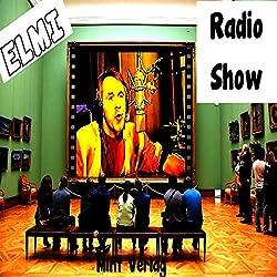 Die ELMI Radio Show