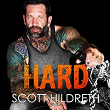 Hard Audiobook by Scott Hildreth Narrated by Patrick Garrett, Aaron Sin, Ellie McClendon