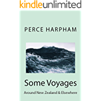 Some Voyages Around New Zealand & Elsewhere