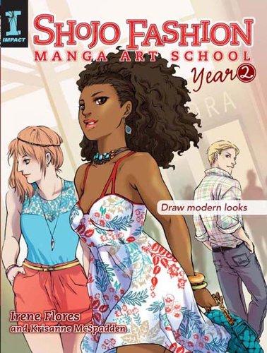 Shojo Fashion Manga Art School, Year 2: Draw modern looks cover