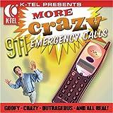 K-Tel Presents: Crazy 911 Calls