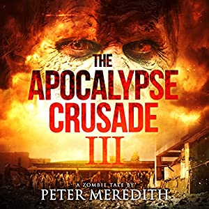 The Apocalypse Crusade 3 Audiobook