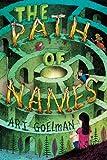 The Path of Names, Ari Goelman, 0545474302