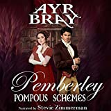 Pompous Schemes: Pemberley Book 2