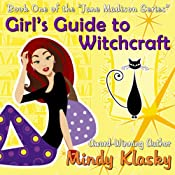 Girl's Guide to Witchcraft | Mindy Klasky