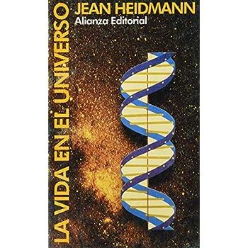 Vida en el universo, la (Libro De Bolsillo, El)