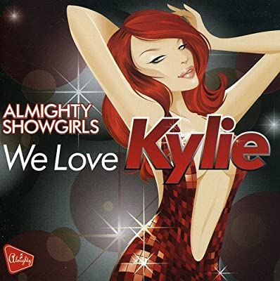 We Love Kylie: Almighty Showgirls: Amazon.es: Música