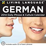 Living Language: German 2014 Day-to-Day Calendar: Daily Phrase & Culture Calendar (Living Language (Calendars))