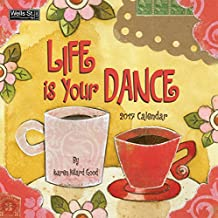 Wells Street by Lang 2017 Life is Your Dance Wall Calendar, 12 X 12-Inch, January to December 2017 (17997001688)