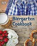 Biergarten Cookbook: Traditional Bavarian Recipes
