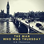 The Man Who was Thursday (Annotated) | G. K. Chesterton