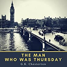 The Man Who was Thursday (Annotated) Audiobook by G. K. Chesterton Narrated by Zachary Brewster-Geisz