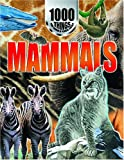 1000 Things You Should Know about Mammals, Duncan Brewer, 159084467X