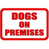 "Plastic Sign Dogs on Premises - 6"" x 9"" (15.3cm x 22.9cm)"