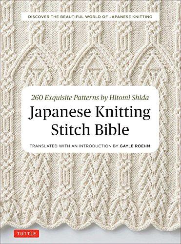 Japanese Knitting Stitch Bible: 260 Exquisite Patterns by Hitomi Shida PDF