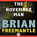 November Man Audiobook by Brian Freemantle Narrated by Mark Bramhall