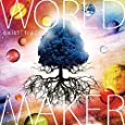WORLD MAKER <初回限定盤>