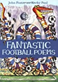 Fantastic Football Poems, John Foster, 0192763490