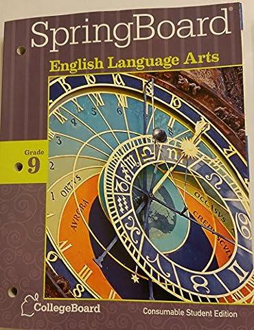 SpringBoard English Language Arts Grade 9 Consumable Student Edition 2014 (Springboard English Language Arts)