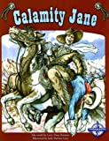Calamity Jane, Larry D. Retold by: Brimner, 0756508959