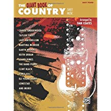 The Giant Book of Country Sheet Music: Easy Piano
