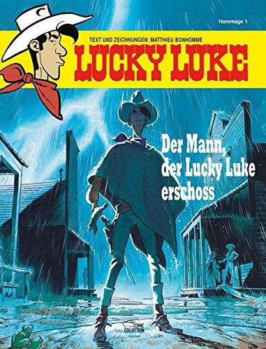 Der Mann, der Lucky Luke erschoss: Hommage 1 Gebundenes Buch – 3. August 2016 Matthieu Bonhomme Klaus Jöken Egmont Comic Collection 3770439252