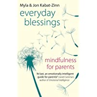 Everyday Blessings: Mindfulness for Parents