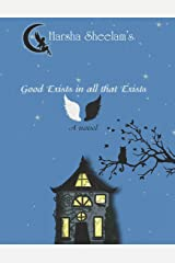 Good Exists in all that Exists Paperback