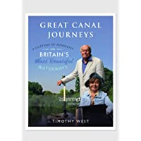 Our Great Canal Journeys: A Lifetime of Memories on Britain's Most Beautiful Waterways: A Lifetime of Memories on Britain's Most Beautiful Waterways