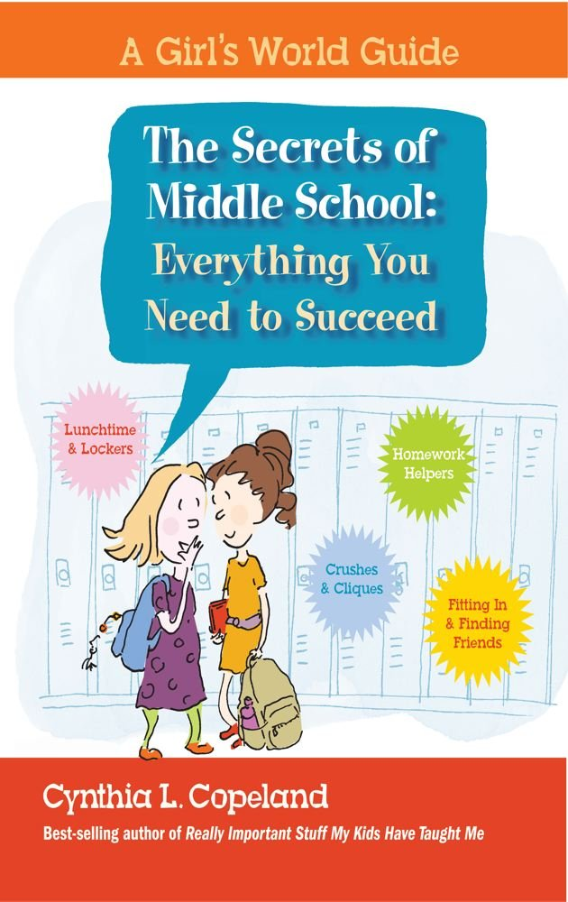 Read Online The Secrets of Middle School: Everything You Need To Succeed (A Girl's World Guide) pdf epub