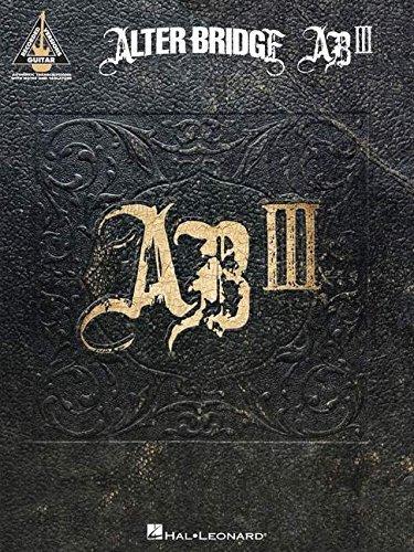Alter Bridge - AB III (Guitar Recorded Versions)