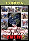 Greatest Tractor Show On Earth Ever, The
