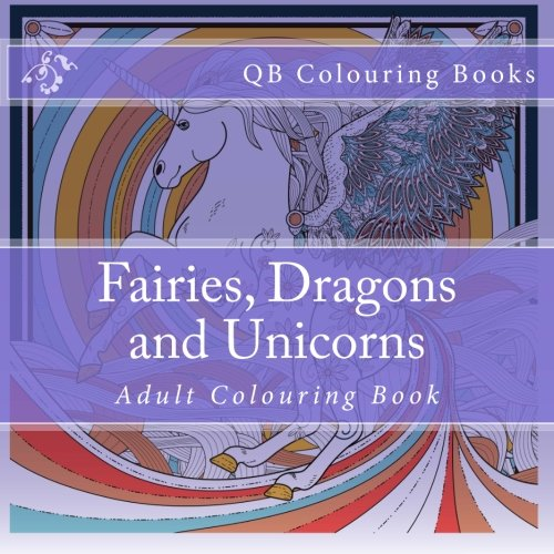 Fairies Dragons And Unicorns