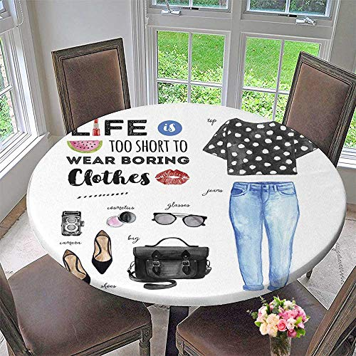 Luxury Round Table Cloth for Home use Fashion Casual Outfit Life is Too Short to wear BOR Clothes Quote for Buffet Table, Holiday Dinner 35.5