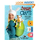 Adventure Time Crafts: Flippin' Adorable Stuff to Make from the Land of Ooo