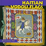 Haitian Vodou Flags (Folk Art and Artists)