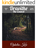 Draoithe: The Council: VolumeTwo