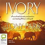Ivory | Tony Park