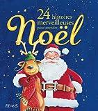 24 histoires merveilleuses pour attendre no?l french edition
