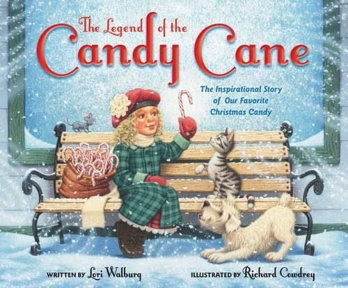 The Legend of the Candy Cane, Newly Illustrated Edition: The Inspirational Story of Our Favorite Christmas - Story Cane Candy