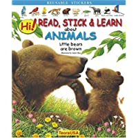 Hi! Read, Stick And Learn About Animals: Little Bears Are Brown