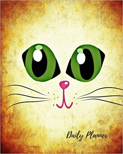 Book Daily Planner: Cat eyes Cute 100 Days Daily Planner Journal Notebook. Space For Hourly Schedule, Tasks, Outfits, Phone calls, Meals Exercise. Agenda Notepad For Girls, Kids, Boys
