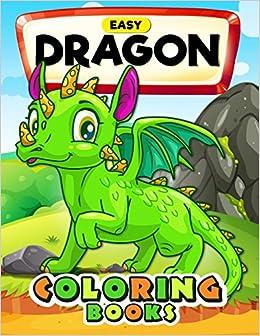 Buy Easy Dragon Coloring Books Cute Coloring Book Easy Fun
