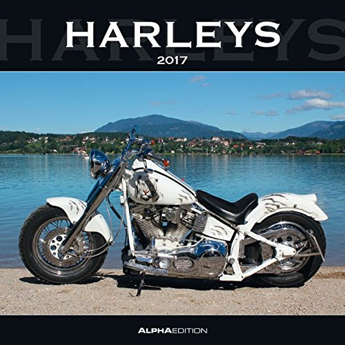 Harleys 2017 - Broschürenkalender (30 x 60 geöffnet) - Motorradkalender - Fahrzeuge - Wandplaner
