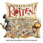 Something Rotten! (Original Broadway...