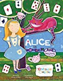 img - for Alice in Wonderland (10 Minute Classics) book / textbook / text book