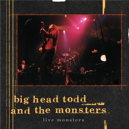 Live Monsters (Big Head Todd And The Monsters Sister Sweetly)